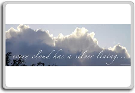 Every Cloud Has A Silver Lining Motivational Quotes Fridge Magnet