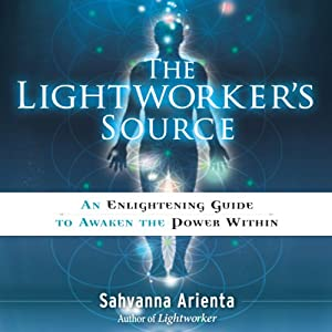 The Lightworker's Source Audiobook