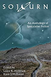 Sojourn: An Anthology of Speculative Fiction