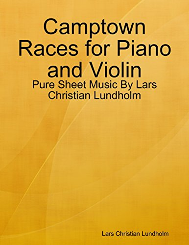 Camptown Races for Piano and Violin - Pure Sheet Music By Lars Christian Lundholm