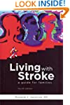 Living With Stroke:A Guide for Families