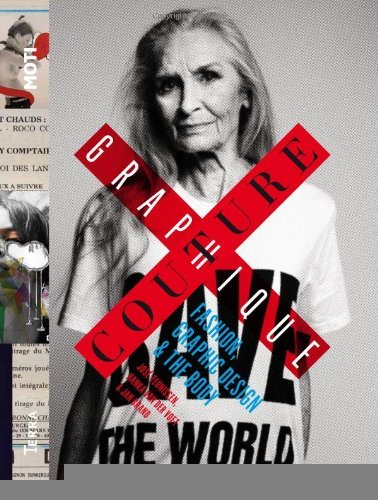 Couture Graphique: Fashion, Graphic Design & the Body [Hardcover] [Acc] José Teunissen PDF