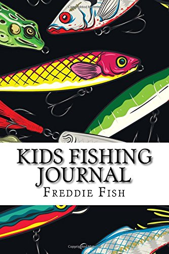 Kids Fishing Journal: Fishing Journal Diary Notebook for Kids; Includes 100+ Journal Pages to Write in With Fishing Notes To Remember The Special Day (Kids Fishing Journal Notebook) pdf