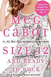 Size 12 and Ready to Rock (Heather Wells Mysteries Book 4)