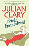 """Briefs Encountered"" av Julian Clary"
