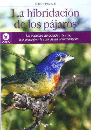 Descargar Libro La Hibridación De Los Pájaros Gianni Ravazzi