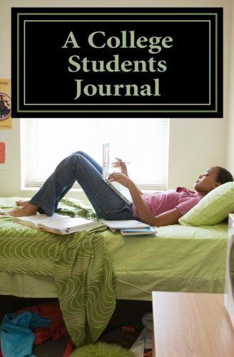 Read Online A College Students Journal PDF