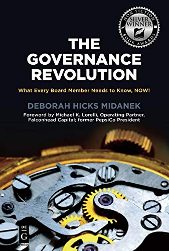 - The Governance Revolution: What Every Board Member Needs to Know, NOW!