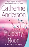 Mulberry Moon (Mystic Creek) by  Catherine Anderson in stock, buy online here