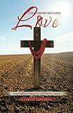 Uncompromising Love, Lynette Edwards, 1466978457