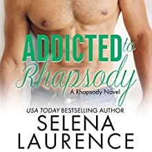 Addicted to Rhapsody Audiobook by Selena Laurence Narrated by Lorenzo Matthews, Noelle Bridges