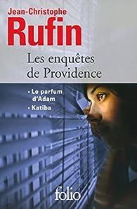 Les enquêtes de Providence par Jean-Christophe Rufin