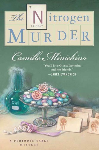 The Nitrogen Murder: A Periodic Table Mystery (The Periodic Table Series Book 7)