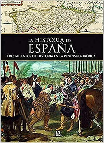Historia de España: Tres Milenios de Historia en la Península Ibérica: Amazon.es: Nieto Sanchez, José A.: Libros