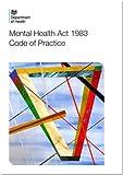 Code of practice: Mental Health Act 1983