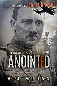 The Secret Journals Of Adolf Hitler by A. G. Mogan ebook deal