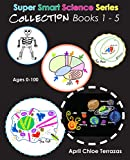 Super Smart Science Series Collection: Books 1 - 5