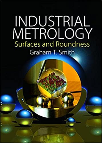 Industrial Metrology: Surfaces and Roundness