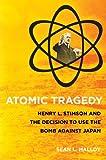 Atomic Tragedy, Sean L. Malloy, 0801476291