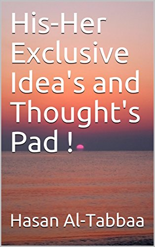 His-Her Exclusive Idea's and Thought's Pad (Hers Notepads)