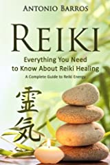 FREE MEDITATION BONUS BOOK INSIDE!  Everything You Need to Know About Reiki Healing: A Complete Guide to Essential Reiki Energy, Improve Vitality & Health   Have you always wanted to know more about Energy Points or Chakras?  Are you int...