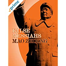 False Messiahs - Mao Zedong