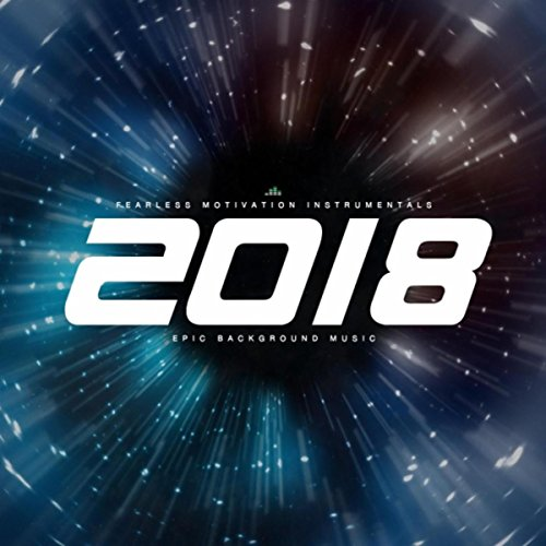 2018 epic background music by fearless motivation instrumentals on