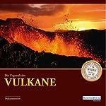 Die Urgewalt der Vulkane |  div.