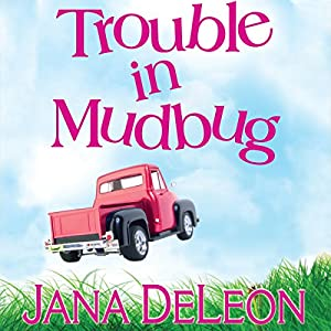 Trouble in Mudbug Audiobook by Jana DeLeon Narrated by Johanna Parker