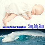 Ocean Waves Sounds For Sleeping Babies