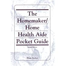 The Homemaker / Home Health Aide Pocket Guide (2nd Edition)