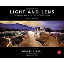 Light and Lens, Second Edition: Photography in the Digital Age