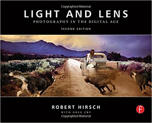 Light and lens second edition photography in the digital age light and lens second edition photography in the digital age robert hirsch 0884466695945 amazon books fandeluxe Image collections