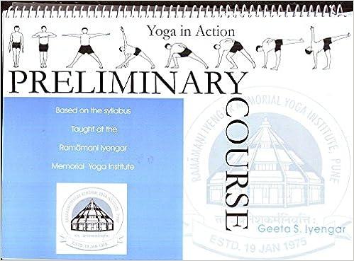 Yoga In Action: Preliminary Course: Amazon.es: Geeta S ...