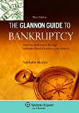 Glannon Guide to Bankruptcy: Learning Bankruptcy Through Multiple-Choice Questions and Analysis, 3rd Edition (Glannon Guides)