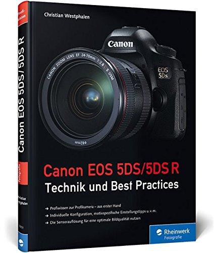 Canon EOS 5DS/5DS R: Technik und Best Practices