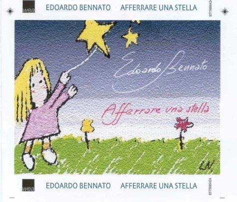 Edoardo bennato - Afferrare Una Stella By Edoardo Bennato - Zortam Music
