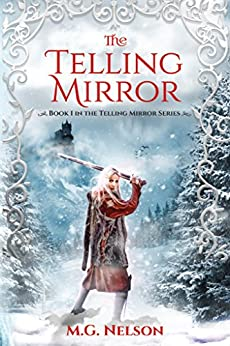 The Telling Mirror by [Nelson, M G]