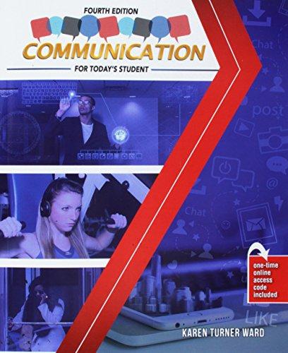 Communication for Today's Student (Karen Turner Ward)