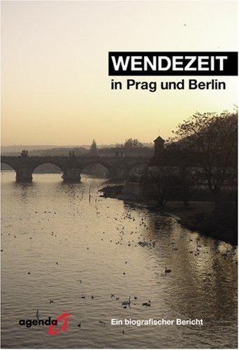 wendezeit-in-prag-und-berlin-ein-biografischer-bericht