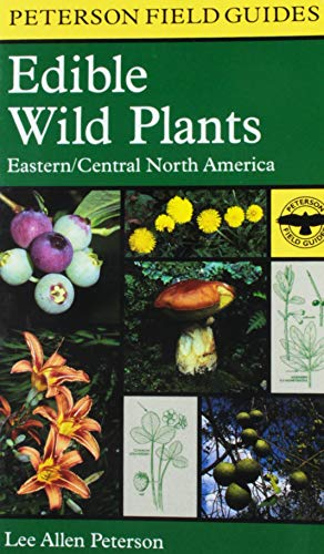 (By Lee Allen Peterson - A Field Guide to Edible Wild Plants (Peterson Field Guides) (4/30/00))