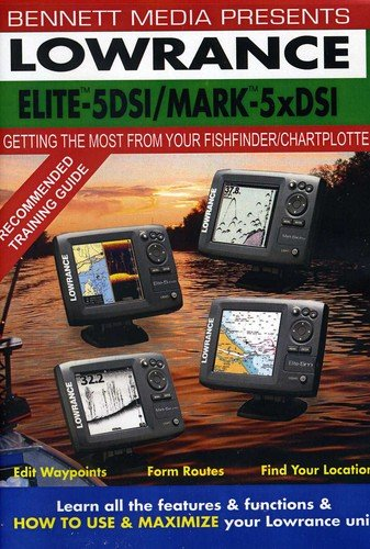LOWRANCE ELITE-5 DSI FISHFINDER/CHARTPLOTTER MARK-5x DSI Fishfinder Instructional Dvd