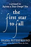For Darkness Shows the Stars by Diana Peterfreund front cover
