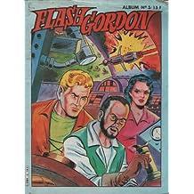 Flash Gordon - Album numéro 3 - Les songes diaboliques du monde volcanique