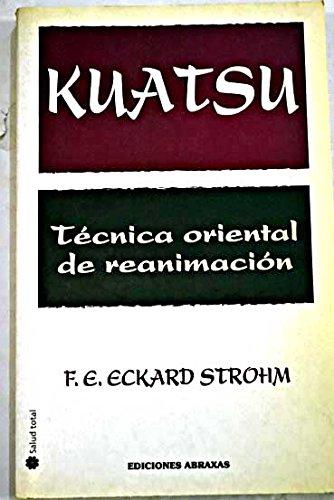 Kuatsu Tecnica Oriental de Reanimacion