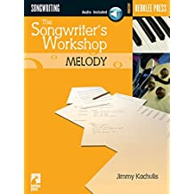 The Songwriter's Workshop: Melody (Berklee Press)