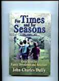 For Times and for Seasons, John-Charles Duffy, 0882907158
