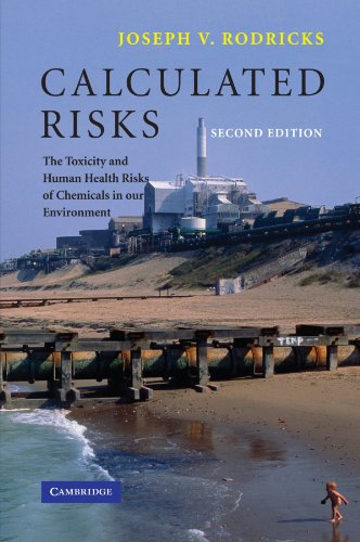 Calculated Risks: The Toxicity and Human Health Risks of...