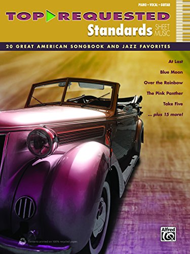 Top-Requested Standards Sheet Music: 20 Great American Songbook and Jazz Favorites for Piano/Vocal/Guitar (Piano/Vocal/Guitar) (Top-Requested Sheet Music) -
