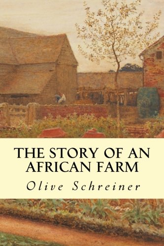 Olive Farm (The Story of an African Farm)